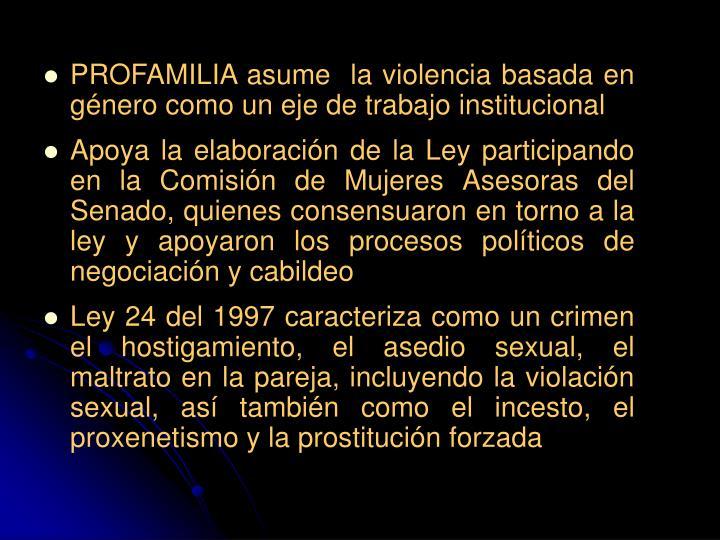 PROFAMILIA asume  la violencia basada en género como un eje de trabajo institucional