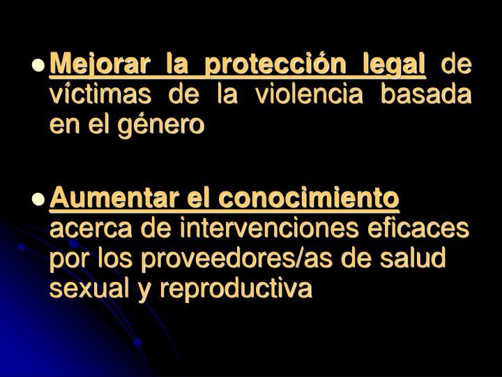 Mejorar la protección legal
