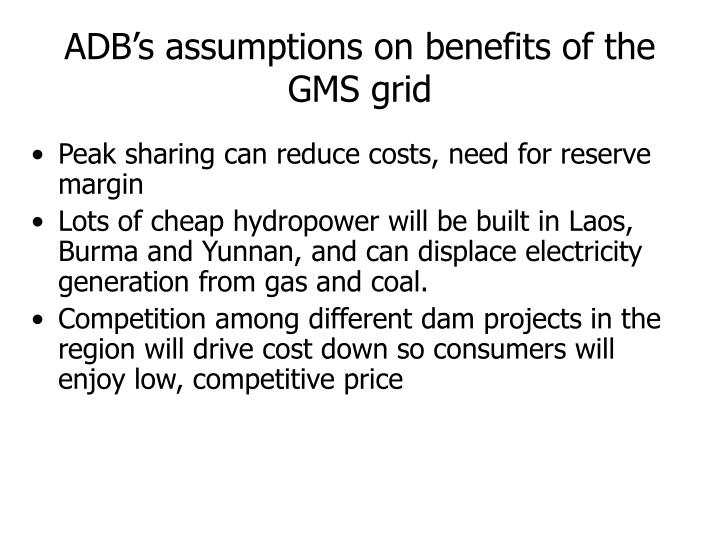 ADBs assumptions on benefits of the GMS grid