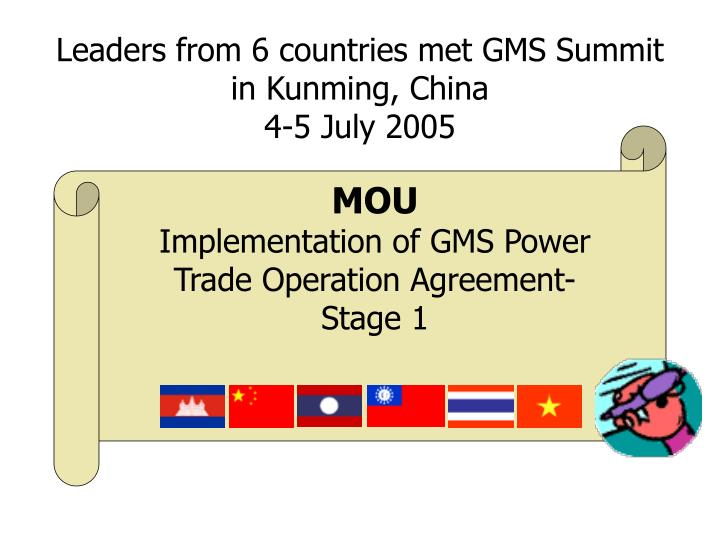 Leaders from 6 countries met gms summit in kunming china 4 5 july 2005