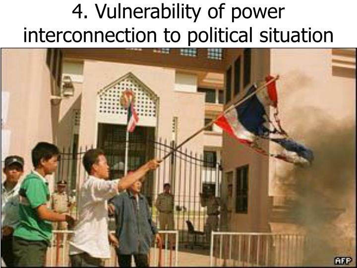 4. Vulnerability of power interconnection to political situation