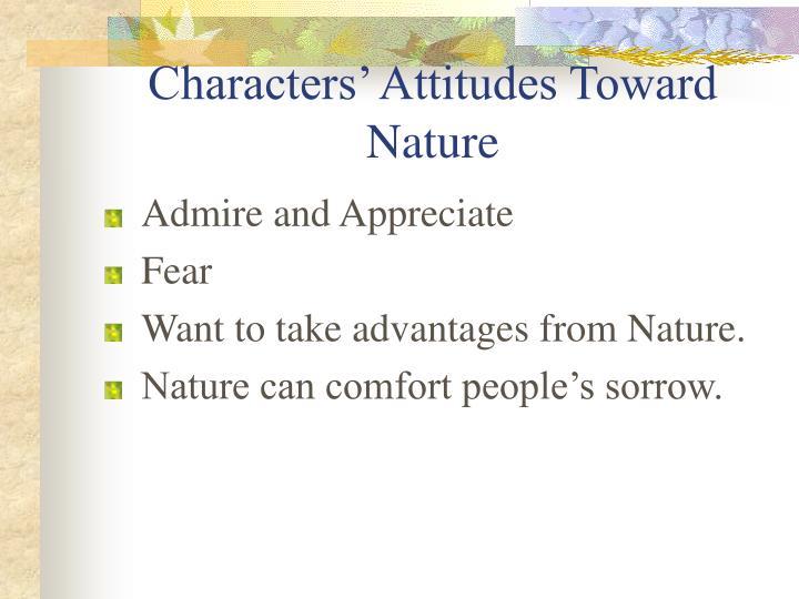 Characters' Attitudes Toward Nature