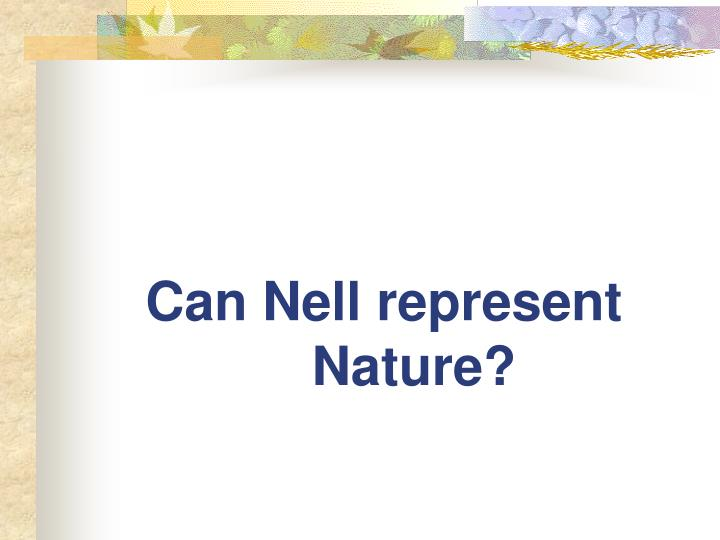 Can Nell represent