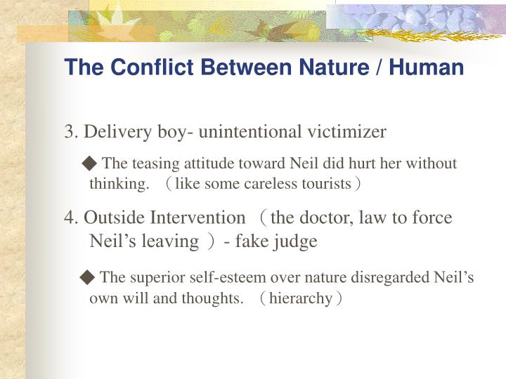 The Conflict Between Nature / Human