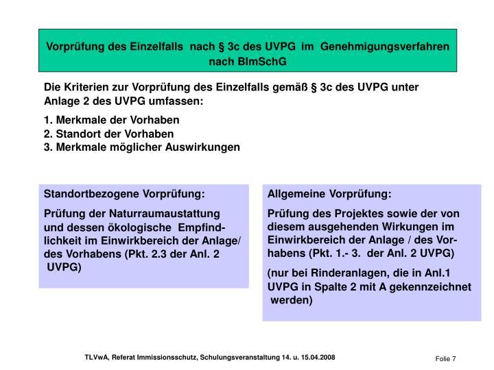 Vorprüfung des Einzelfalls  nach § 3c des UVPG
