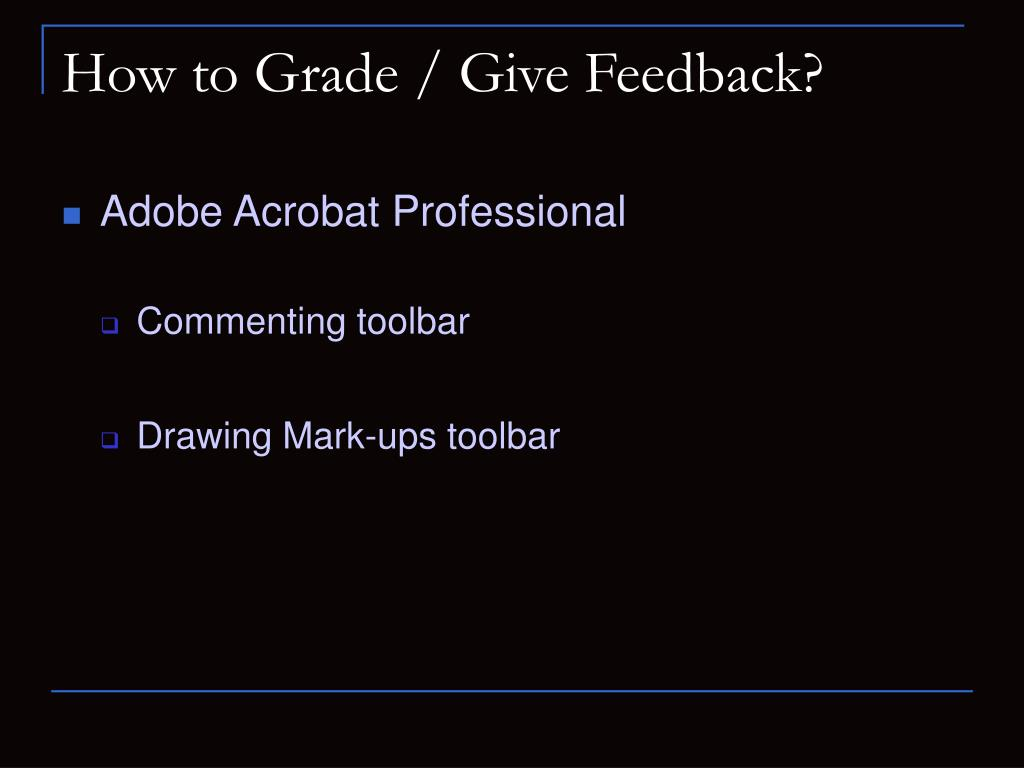 How to Grade / Give Feedback?