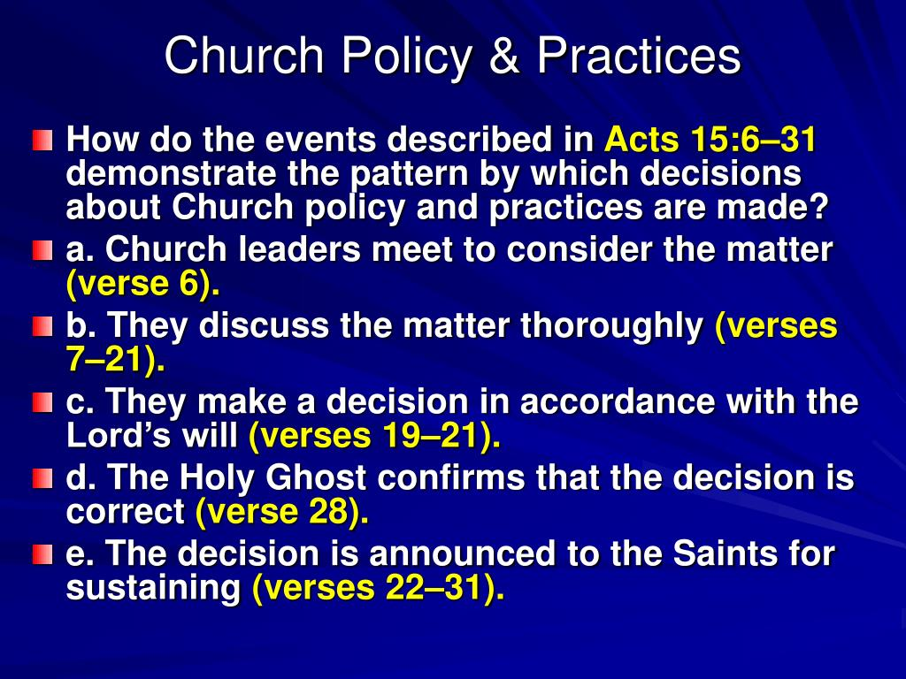 Church Policy & Practices