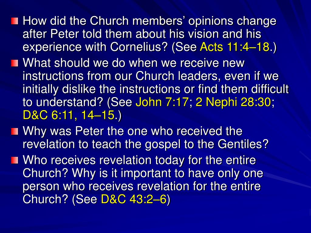 How did the Church members' opinions change after Peter told them about his vision and his experience with Cornelius? (See