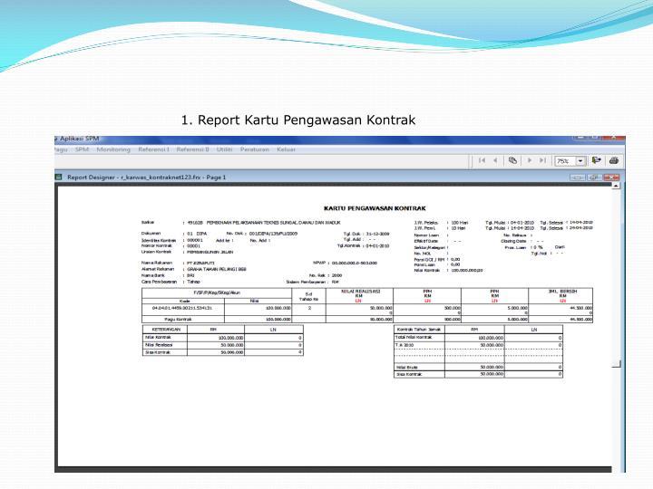 1. Report Kartu Pengawasan Kontrak