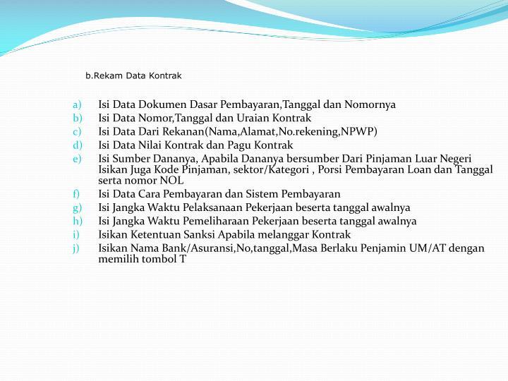 b.Rekam Data Kontrak