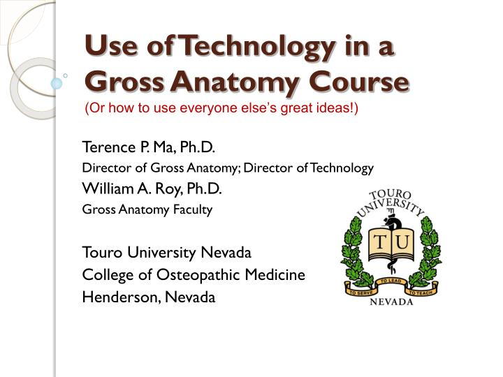Use of technology in a gross anatomy course