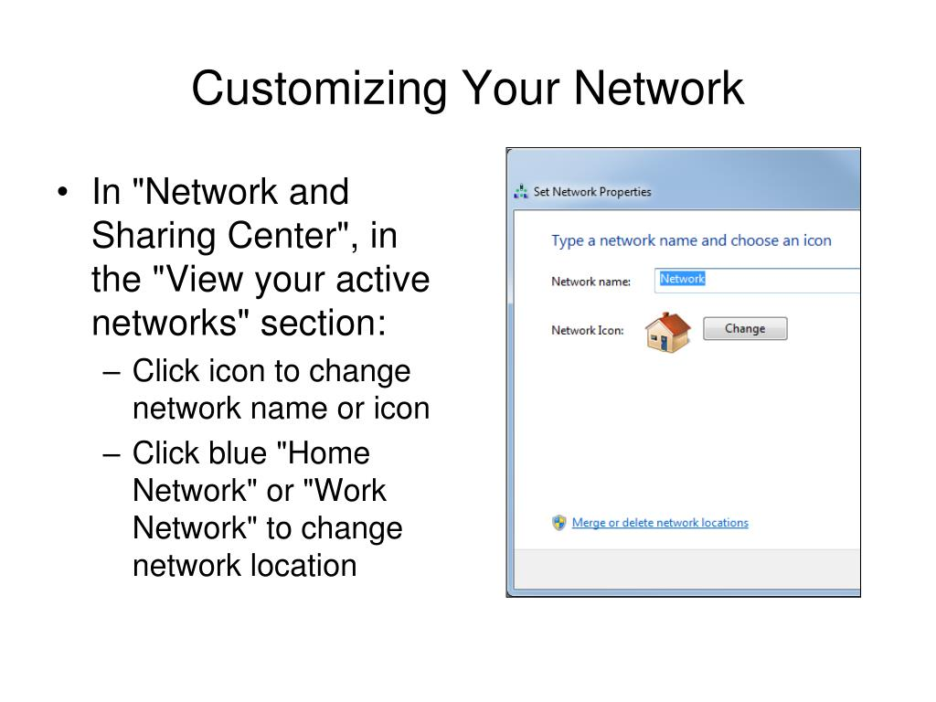 Customizing Your Network