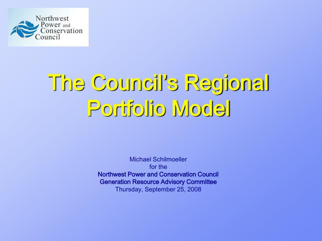 The Council's Regional Portfolio Model