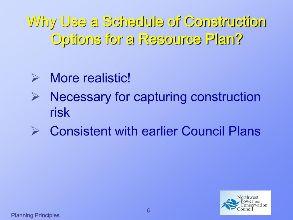 Why Use a Schedule of Construction Options for a Resource Plan?