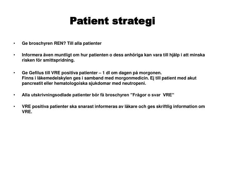 Patient strategi