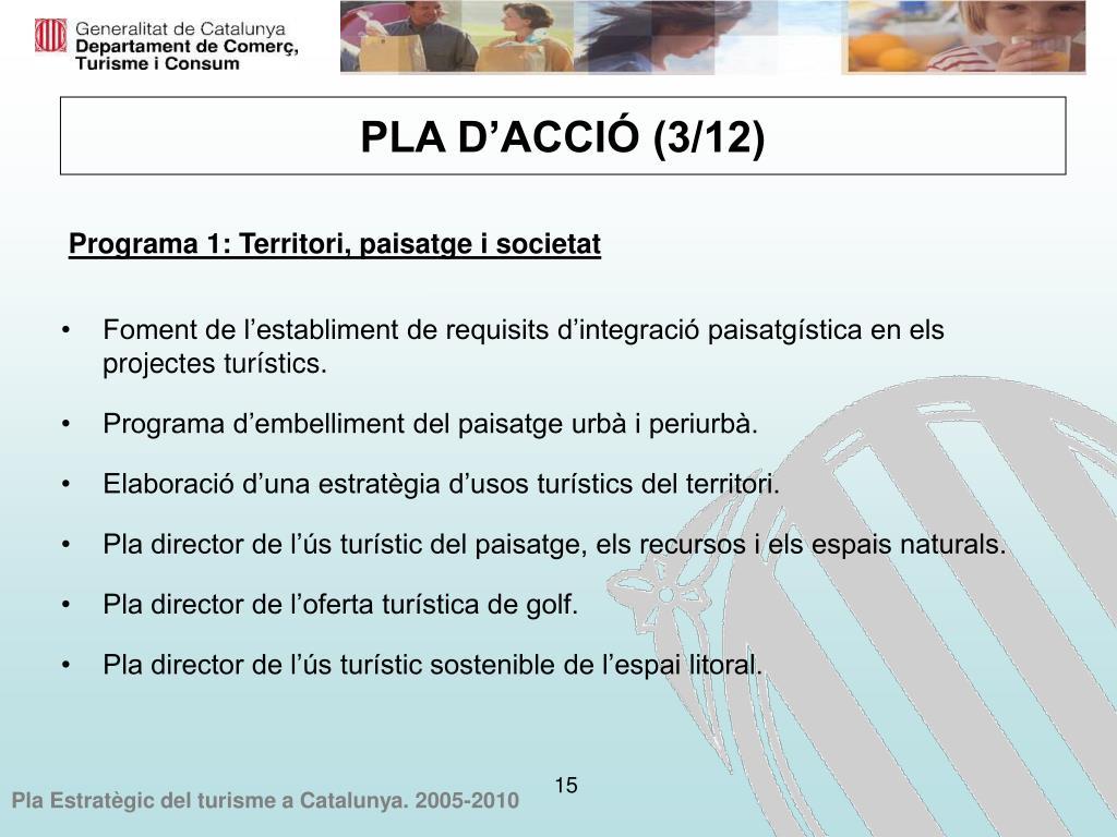 Foment de l'establiment de requisits d'integració paisatgística en els projectes turístics.