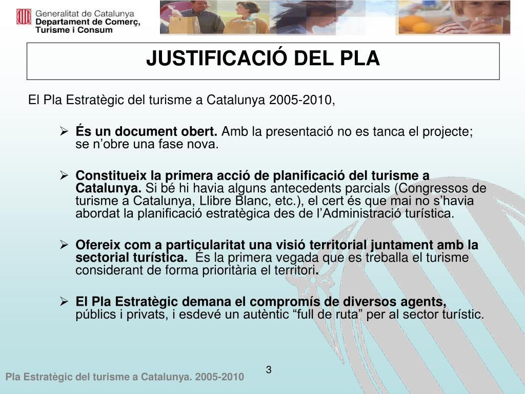 JUSTIFICACIÓ DEL PLA
