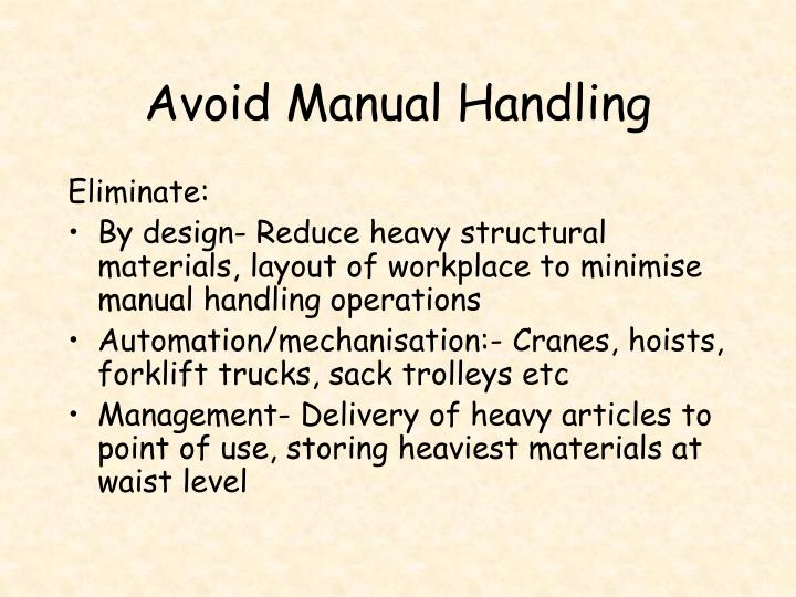 Avoid Manual Handling