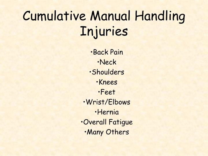 Cumulative Manual Handling Injuries