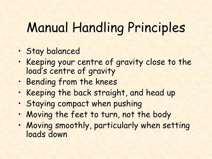 Manual Handling Principles