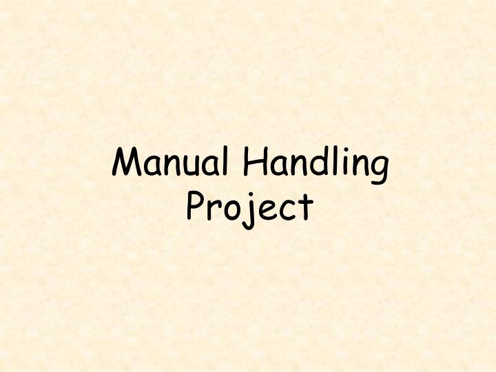 Manual Handling Project
