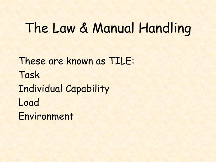 The Law & Manual Handling
