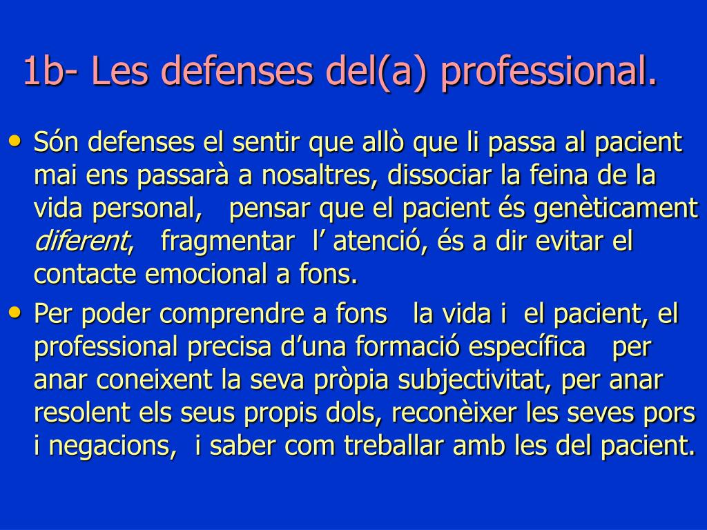 1b- Les defenses del(a) professional.