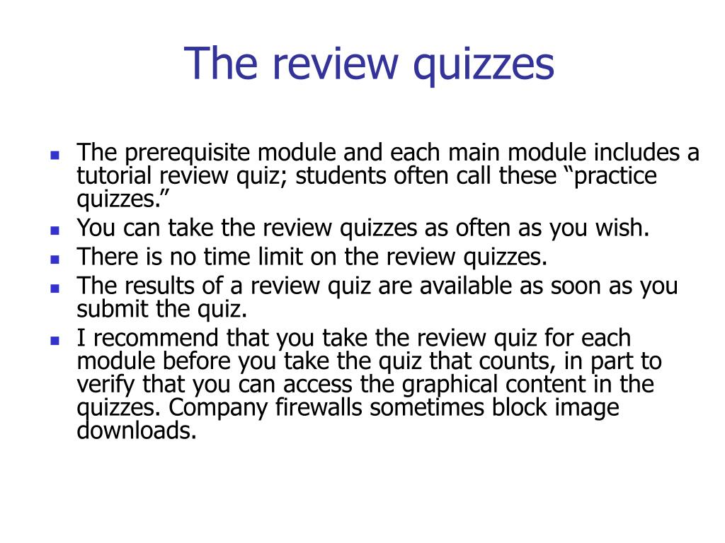 The review quizzes