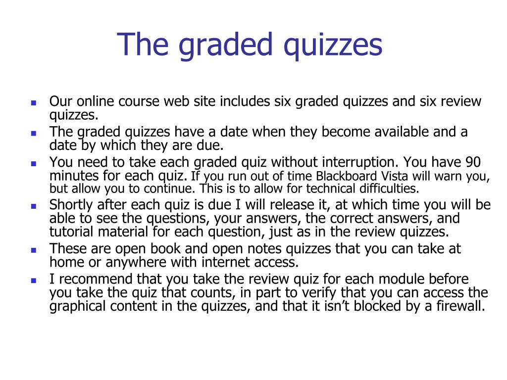 The graded quizzes
