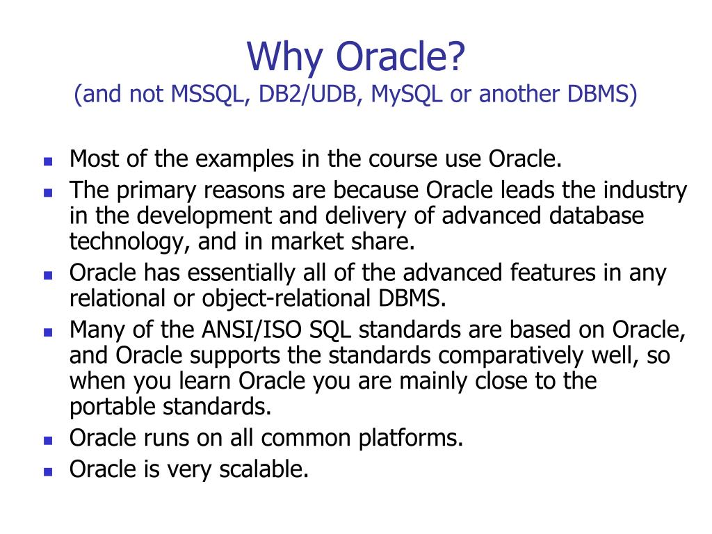 Why Oracle?