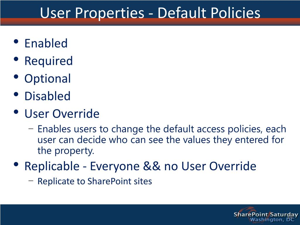 User Properties - Default Policies