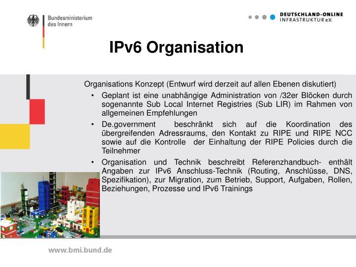 IPv6 Organisation