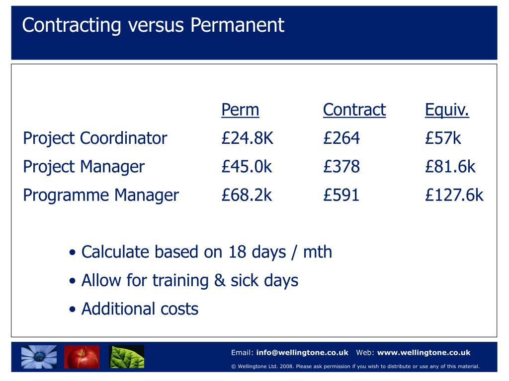 Contracting versus Permanent