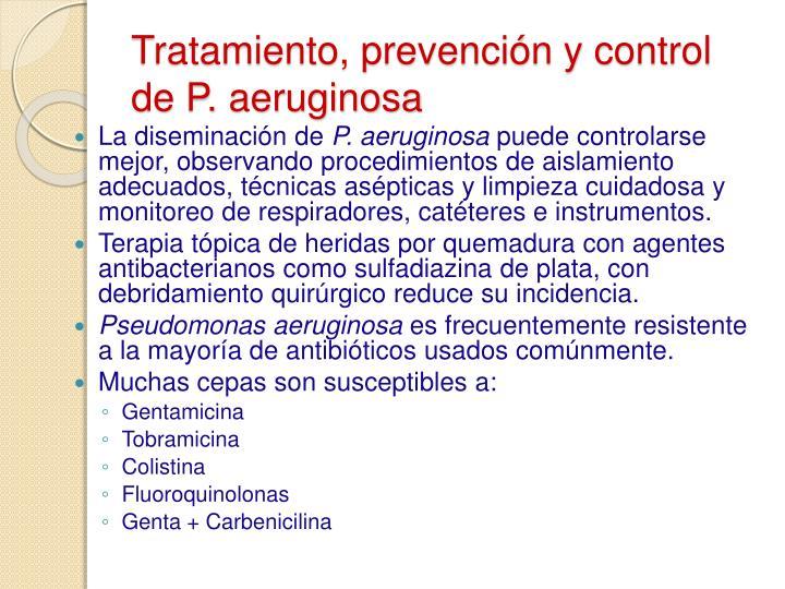 Tratamiento, prevención y control de P. aeruginosa