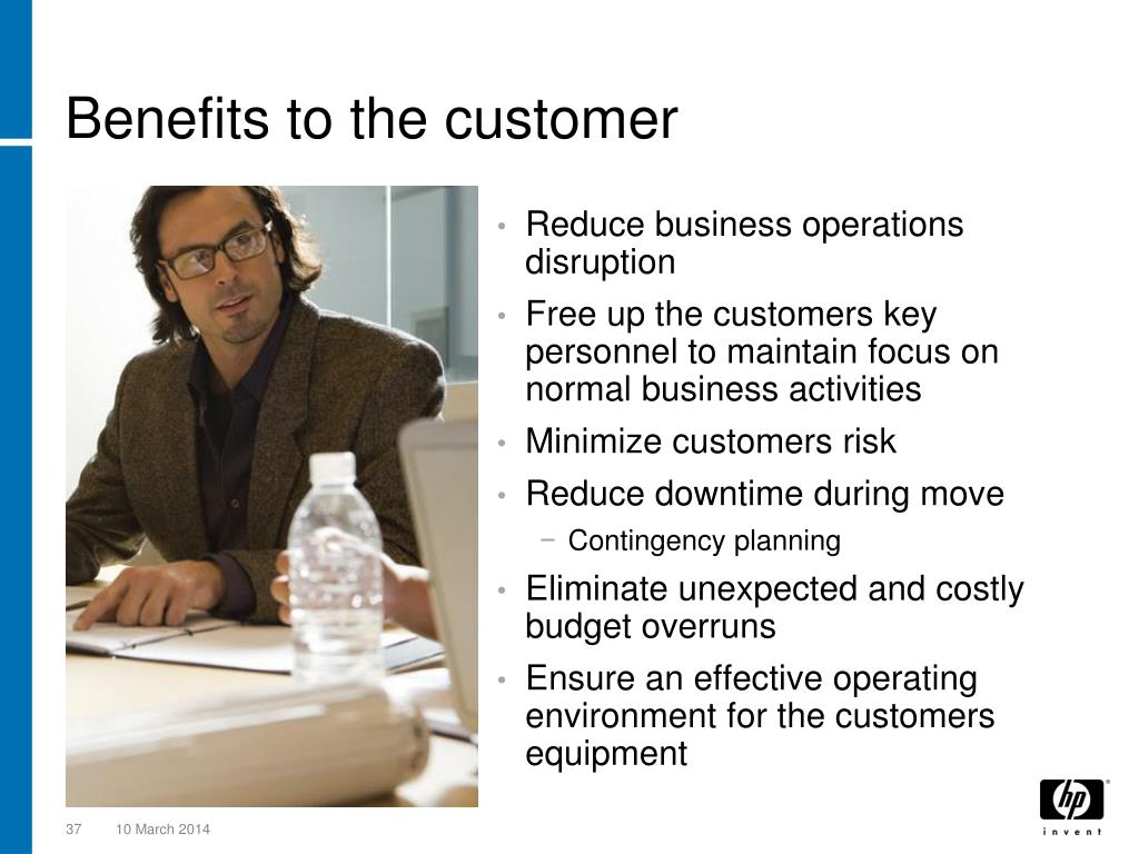 Benefits to the customer