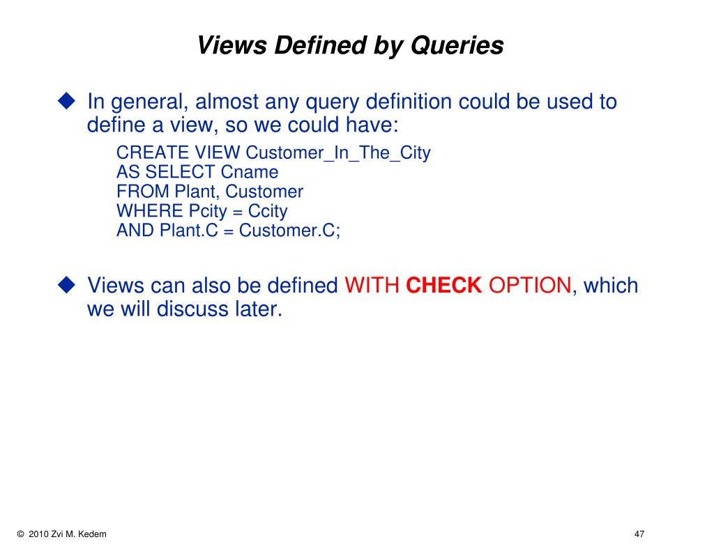 Views Defined by Queries