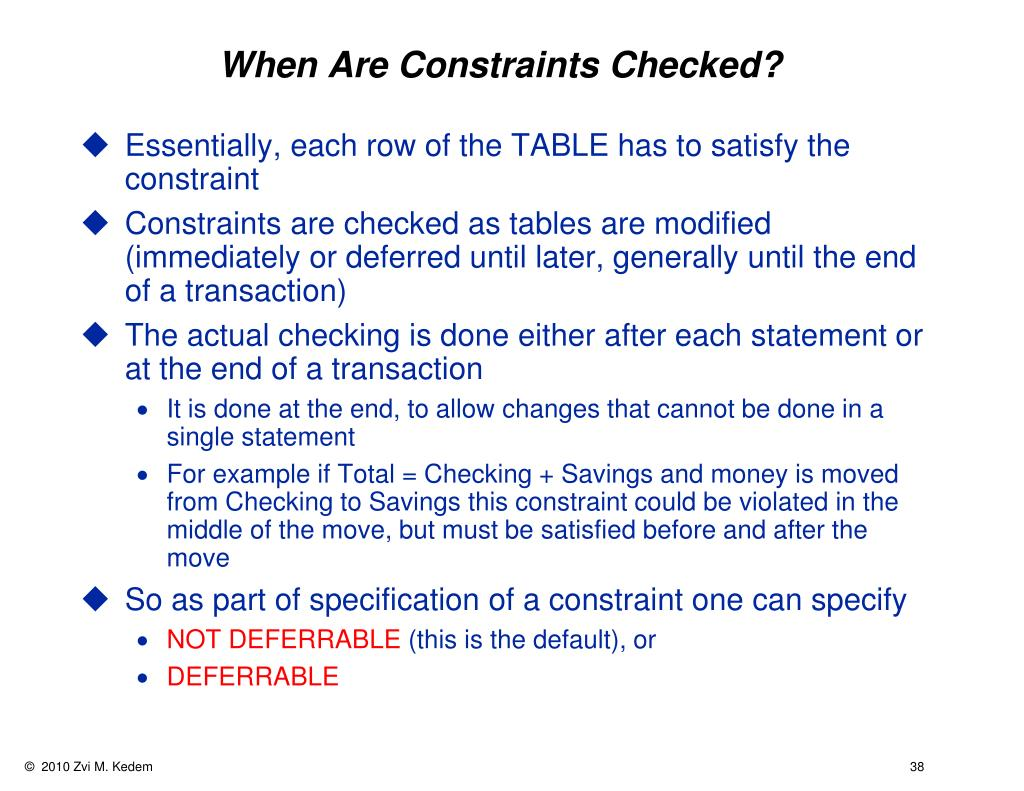 When Are Constraints Checked?