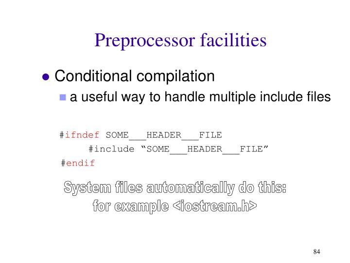 Preprocessor facilities