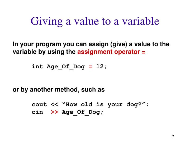 Giving a value to a variable