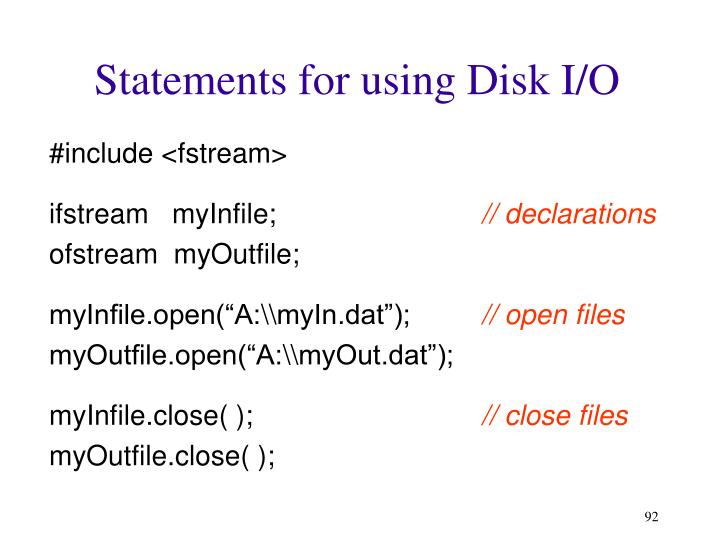 Statements for using Disk I/O