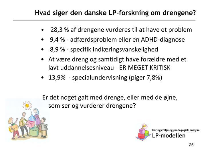 Hvad siger den danske LP-forskning om drengene?