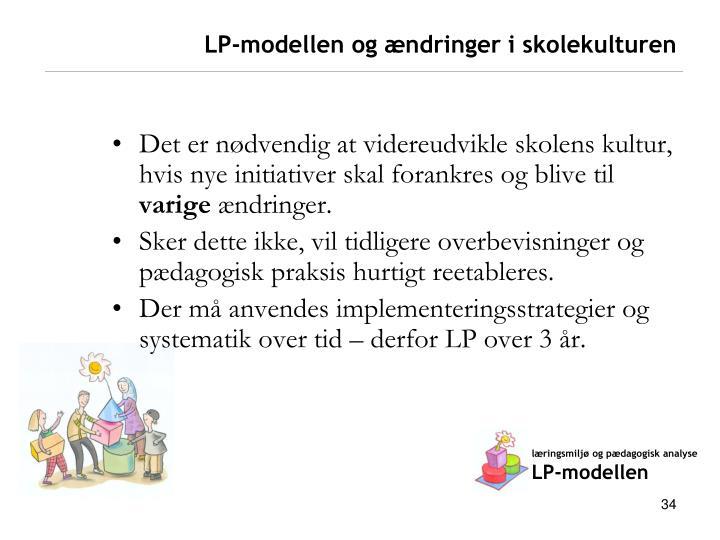 LP-modellen og ændringer i skolekulturen