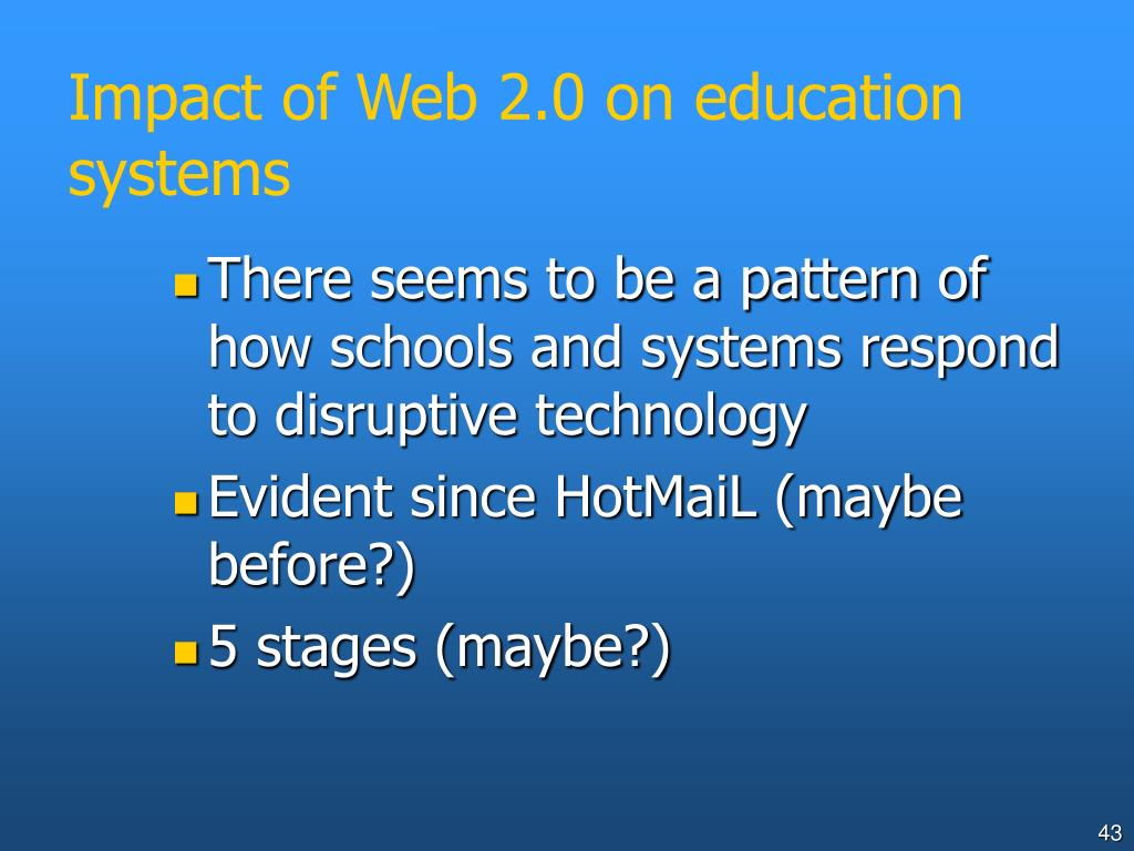 Impact of Web 2.0 on education systems