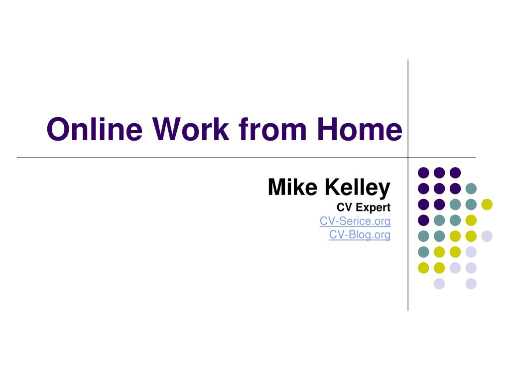 Online Work from Home