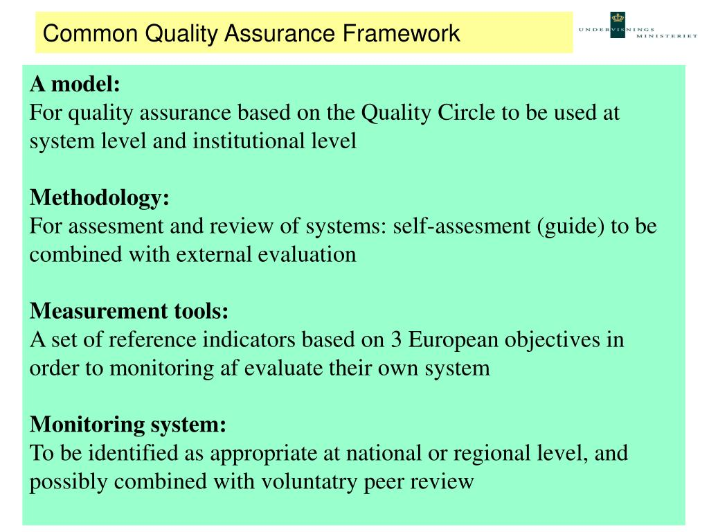Common Quality Assurance Framework