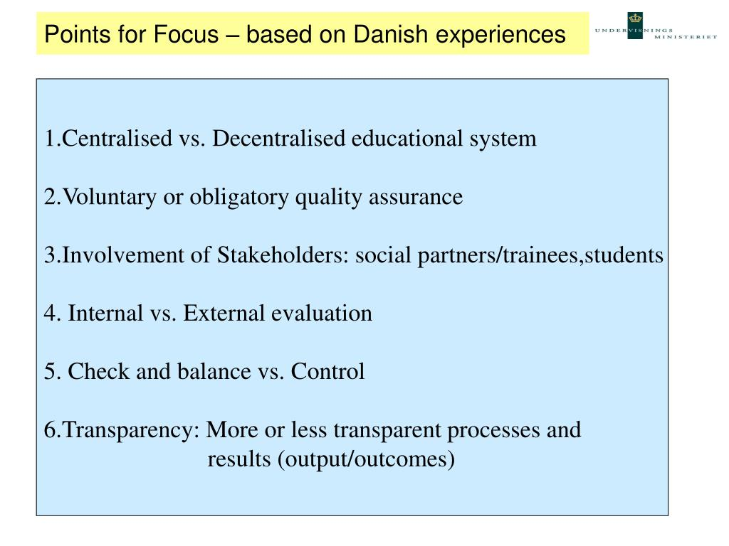 Points for Focus – based on Danish experiences