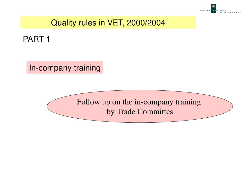 Quality rules in VET, 2000/2004