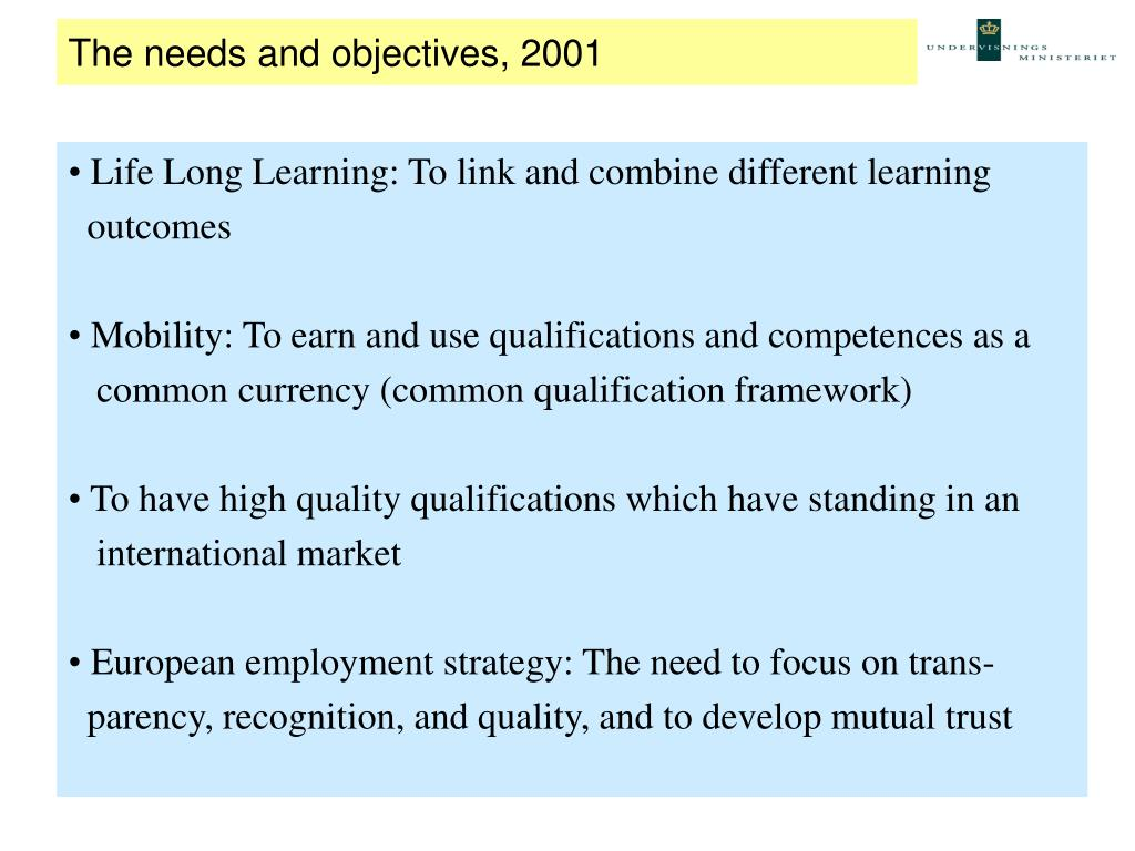 The needs and objectives, 2001