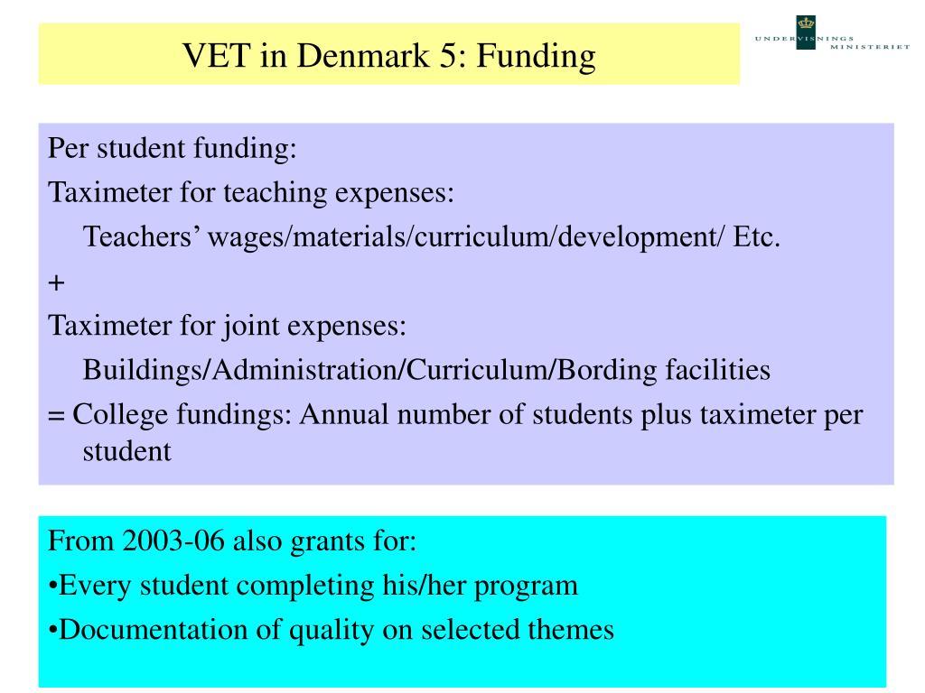 VET in Denmark 5: Funding