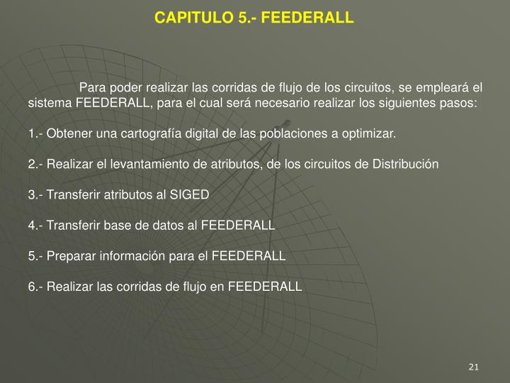 CAPITULO 5.- FEEDERALL